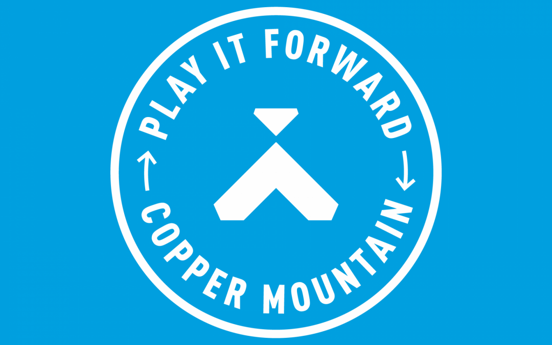 The Huge Success of Copper Mountain Play it Forward